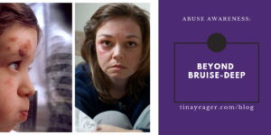 Abuse Awareness: Beyond Bruise-Deep