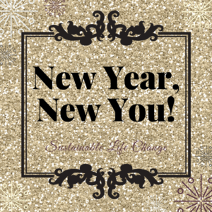 Life Upgrades You Can Sustain: New Year New You