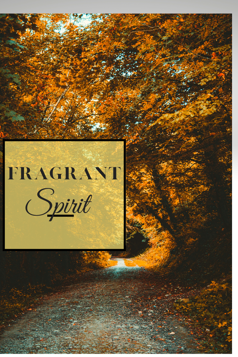 Fragrant Spirit